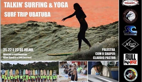 2ª Surftrip Talkin' Surfing & Yoga Ubatuba