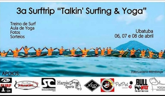 3ª Surftrip Talkin' Surfing & Yoga Ubatuba